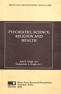 Psychiatry, Science, Religion and Health